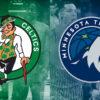 Celtics Timberwolves procurando reforços